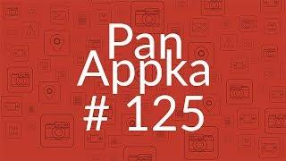 Pan Appka #125 - najlepsze aplikacje na wakacyjne wojaże