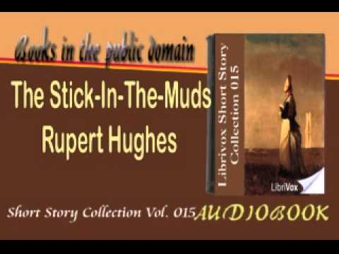 The Stick In The Muds Rupert Hughes Audiobook Short Story