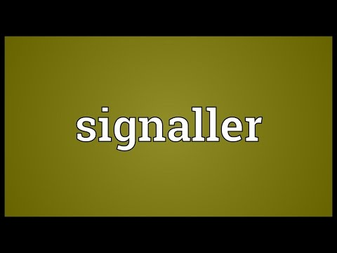Signaller Meaning