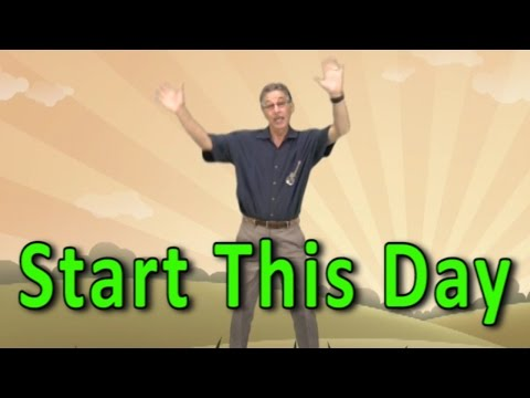 Start This Day | Start the Day Song | Good Morning Song | Jack Hartmann