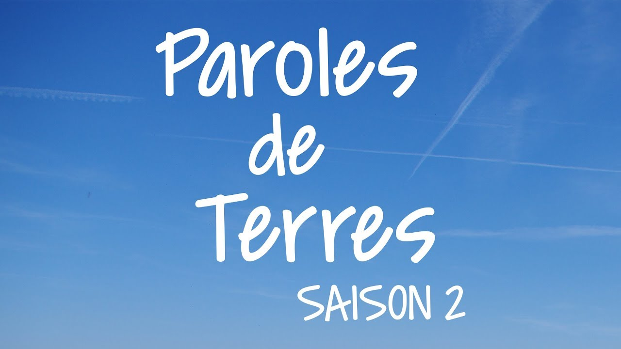 Paroles de Terres Saison 2