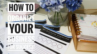 HOW TO ORGANIZE YOUR BUSINESS FOR SUCCESS - (MY ULTIMATE BUSINESS PLANNER)!