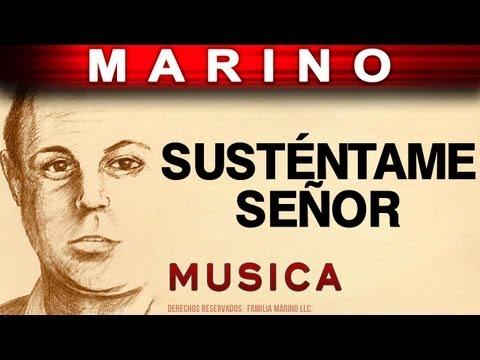 Marino - Sustentame Señor (musica)