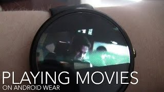 Playing Movies on Android Wear