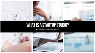 What is a Startup Studio?