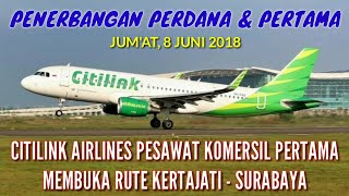 Download Video Penerbangan Perdana Citilink Bandara Kertajati - Surabaya 8 Juni 2018 MP3 3GP MP4