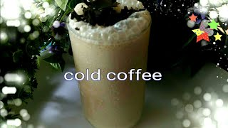 Cold Coffee Recipe in english lll How to make cold coffee at home lll