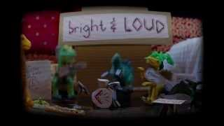 Bright And Loud - Ruse