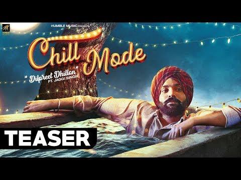Teaser | Chill Mode | Dilpreet Dhillon ft. Jaggi Singh & Bhana La | Humble Music