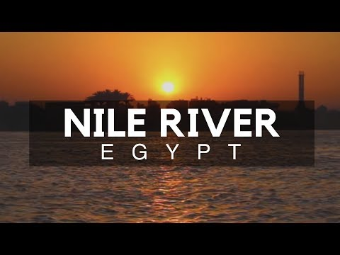 Nile River, Cairo, Egypt - Egypt Travel - Part of the Longest River in the World is in Cairo, Egypt