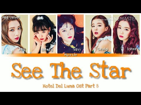 [Sub Indo]Red Velvet - See The Star ( Hotel Del Luna Ost Part 8) Lyrics (Color Coded)