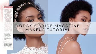 Today's Bride Magazine Makeup Tutorial