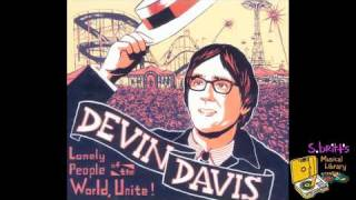 "Devin Davis ""Paratrooper With Amnesia"""