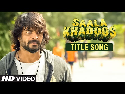 Saala Khadoos Title Song Video - R. Madhavan, Ritika Singh