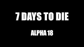 7 DAYS TO DIE • Альфа 18 • Кооп с друзьями #2
