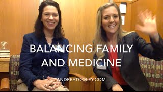 Balancing Family Life As A Physician