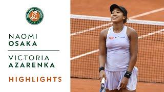 Naomi Osaka vs Victoria Azarenka - Round 2 Highlights   Roland-Garros 2019