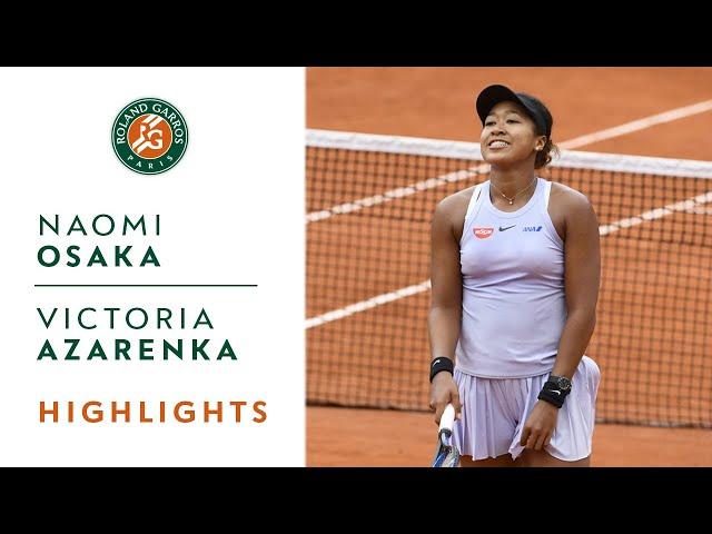 Naomi Osaka vs Victoria Azarenka - Round 2 Highlights | Roland-Garros 2019