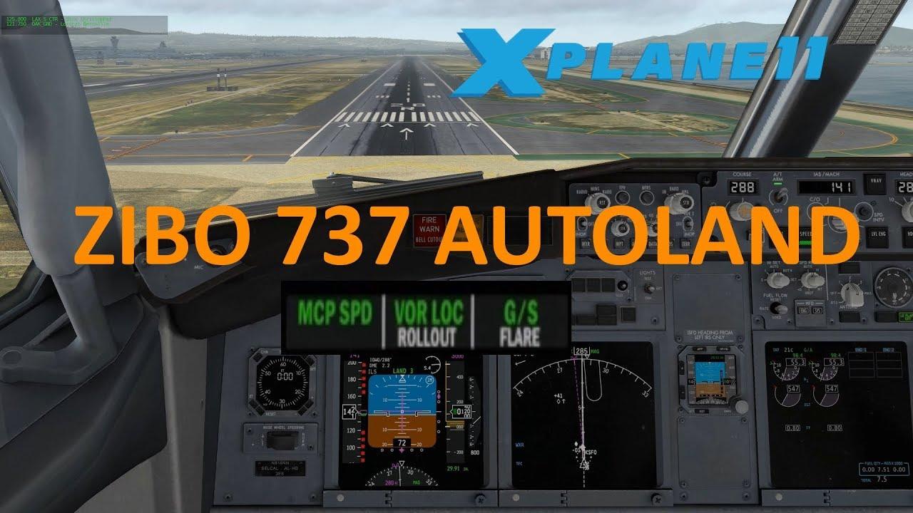 X Plane 11 – Zibo mod 737-800 – Autoland test – KSFO Landing