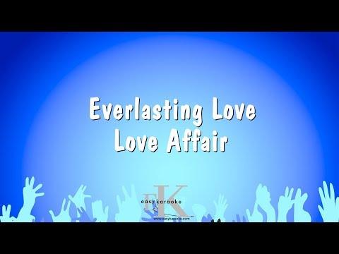 Everlasting Love - Love Affair (Karaoke Version)
