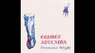 Cosmen Adelaida - Hermanos Wright [AUDIO]