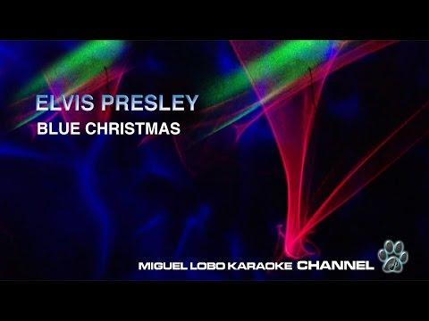 ELVIS PRESLEY - BLUE CHRISTMAS - Karaoke Channel Miguel Lobo