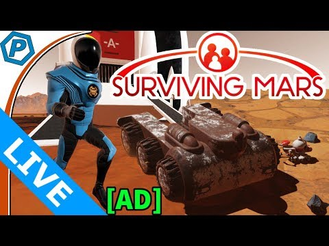 Surviving Mars [Ad] with you, and you, and you | Livestream | 2018-03-16