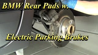 BMW Rear Brake Pads w  Electric Parking Brake