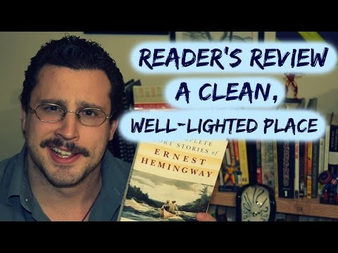 Review - A Clean, Well-Lighted Place (Ernest Hemingway) - Stripped Cover Lit Reader's Review