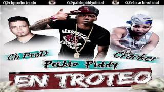 Pablo piddy Ft El Cracker En Troteo (Ch Prod) 2015