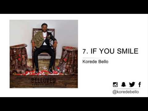 Korede Bello - IF YOU SMILE