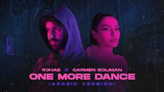 R3HAB & Carmen Soliman - One More Dance (Arabic Version)