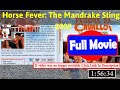 [87185]p- Horse Fever: The Mandrake Sting (2002) |  *FuII* ppnngh