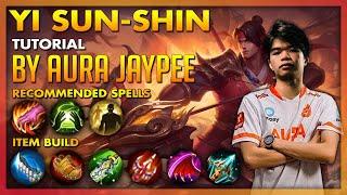 AURA JAYPEE YI SUN-SHIN TUTORIAL: THE NEW CORE FUNNEL META WITH INSANE DAMAGE BUILD!