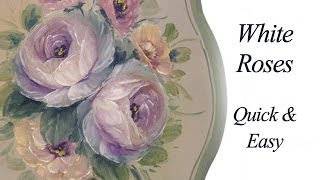 white roses quick and fun decorative painting