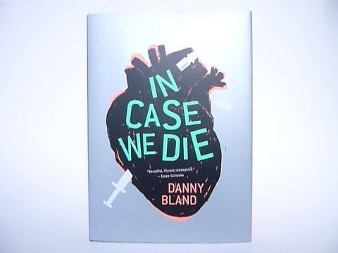 In Case We Die by Danny Bland - video preview