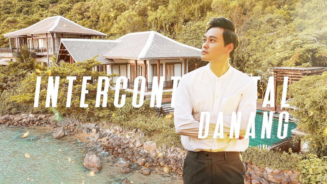 Kỳ Nghỉ Nửa Tỉ Tại InterContinental Đà Nẵng – Quang Vinh Passport