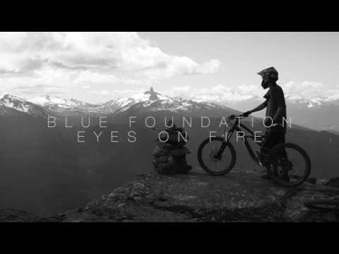 Blue Foundation - Eyes On Fire (Remix)
