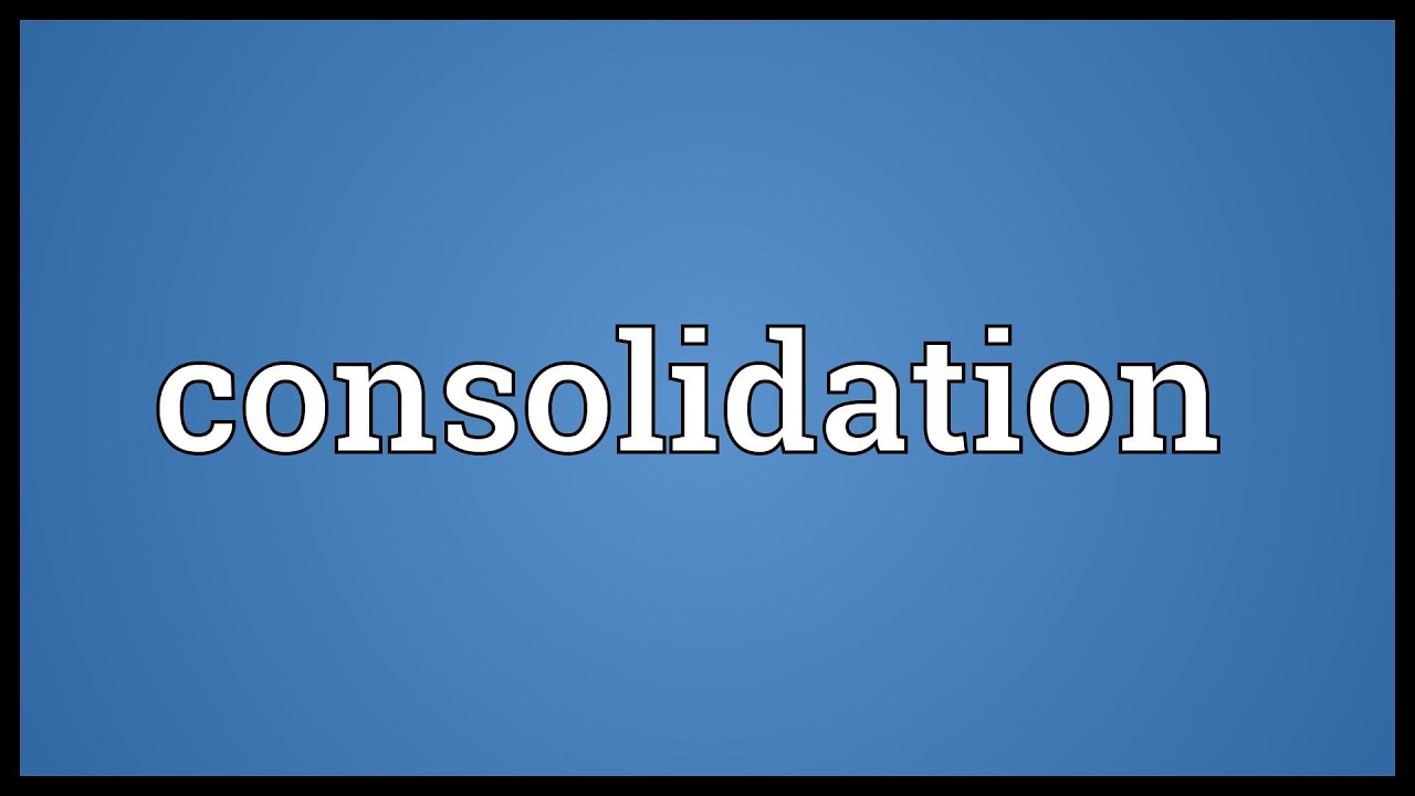 Definition of consolidating act