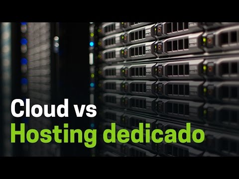 Servidores cloud o en la nube vs. Hosting dedicado