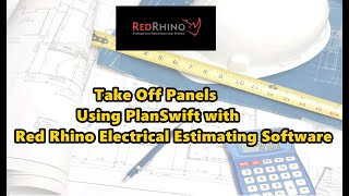 Take-off Panels Using PlanSwift with Red Rhino Electrical Estimating Software