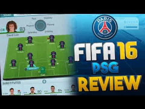 FIFA 16 - PARIS ST GERMAIN TEAM REVIEW!!!