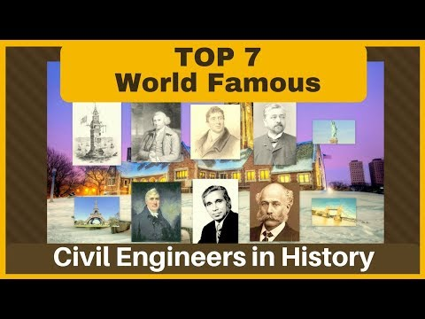 Top 7 World Famous Civil Engineers In History