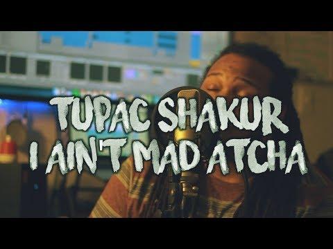 I ain't mad atcha ~ Tupac Shakur (Kid Travis Cover)