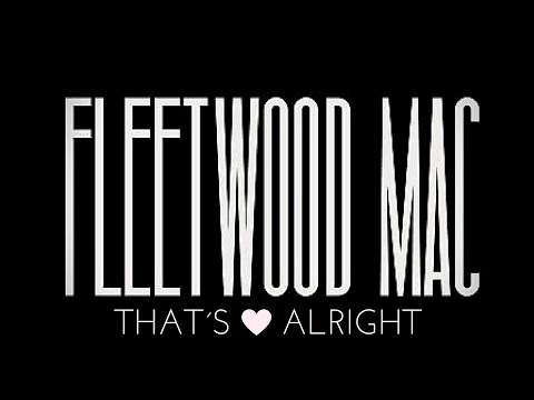 That´s Alright│Fleetwood Mac