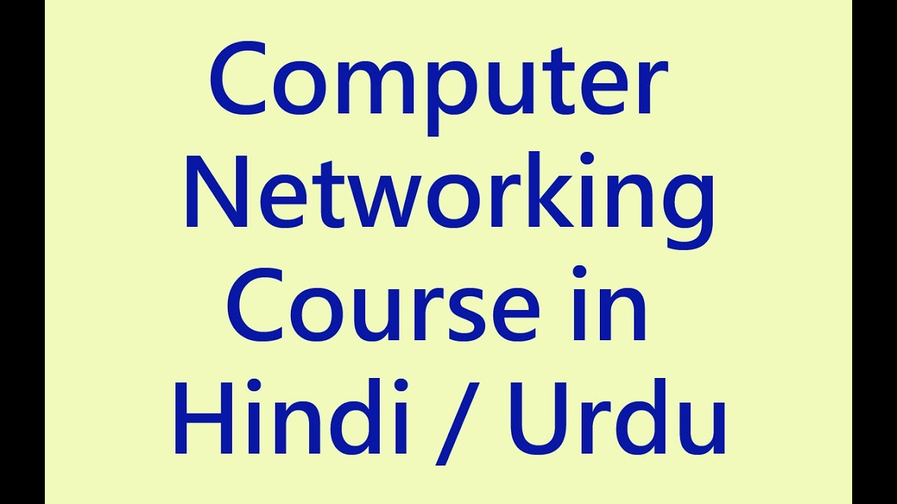 Networking tutorial for beginners in hindi urdu free online course networking tutorial for beginners in hindi urdu free online course baditri Gallery