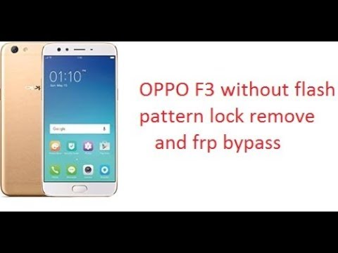 HARD RESET OPPO F3, F3 , F1, F1s REMOVE PATTERN LOCK