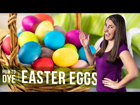 How to make the best dyed easter eggs