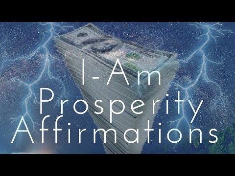 IAM Prosperity Affirmations!  Listen for 21 Days!  432HZ
