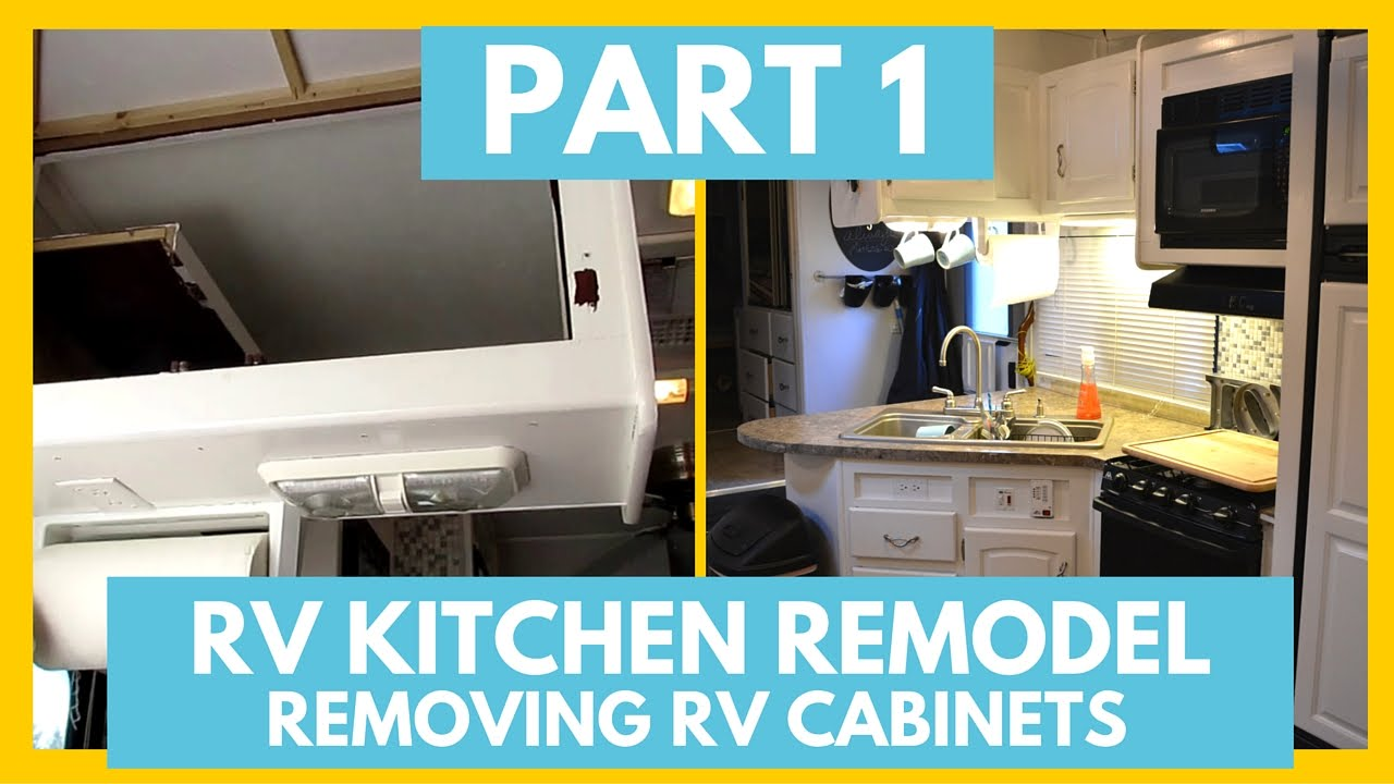 Part 1 Removing Rv Cabinets Fifth Wheel Remodel The